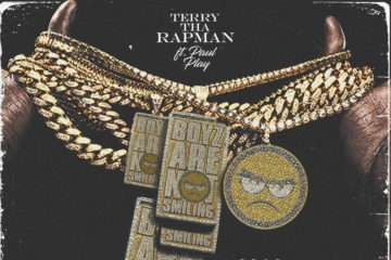 Terry Tha Rapman ft. Paul Play Dairo – Boyz Are Not Smiling