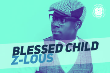 VIDEO: Z-LOUS – Blessed Child