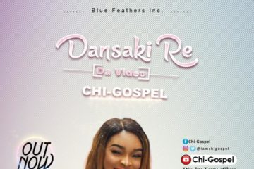 VIDEO: Chi-Gospel – Dansaki Re