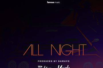 Famous Bobson Ft. Yonda – All Night