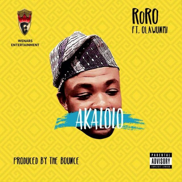 RoRO – Akalolo ft. Olawunmi