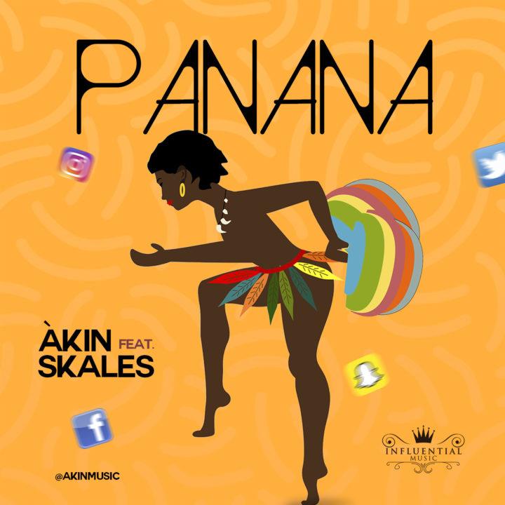 Akin ft. Skales - Panana