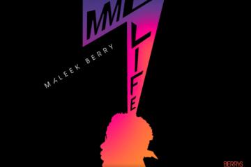 Maleek Berry – Gimme Life