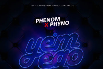 Phenom ft. Phyno – Yem Ego