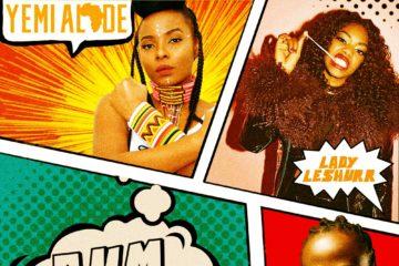 Yemi Alade ft. Lady Leshurr & Admiral T – Bum Bum (Remix)