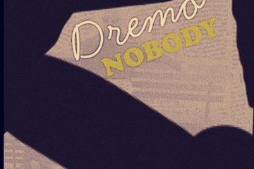 Dremo – Nobody (Ajigijaga Cover)