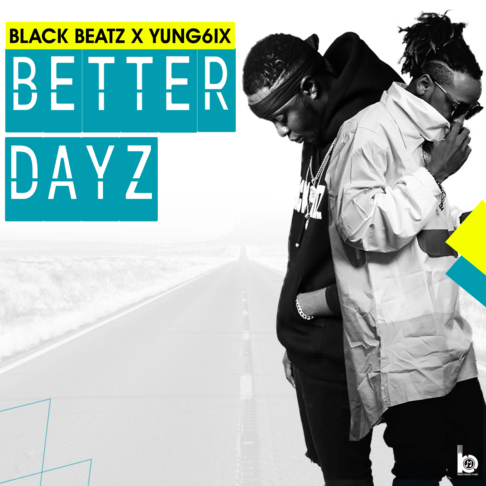 VIDEO: Black Beatz ft. Yung6ix – Better Dayz