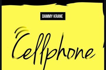 Dammy Krane – Cellphone (Prod. by Dicey)