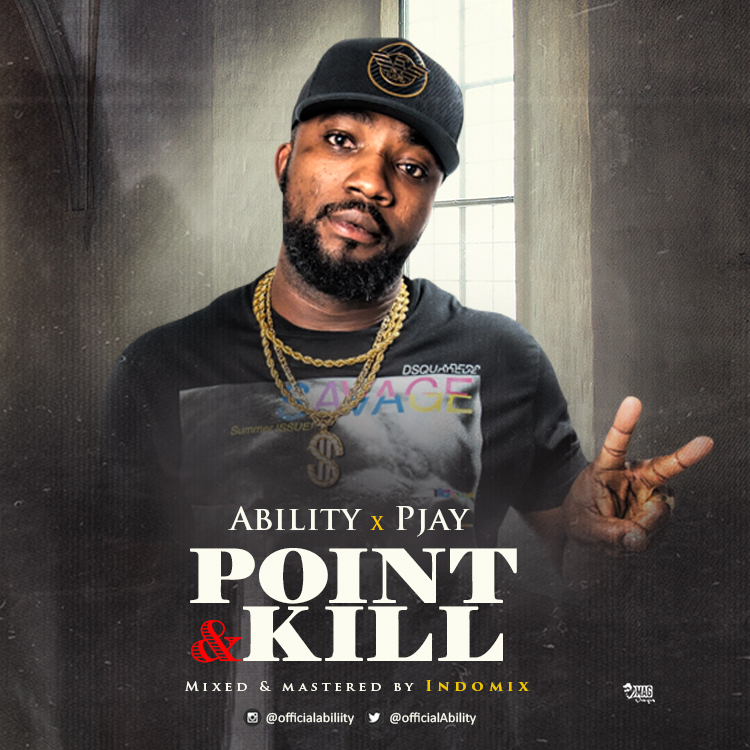 Ability X Pjay – Point And Kill