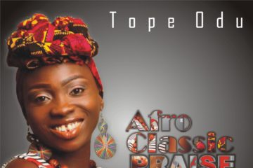Tope Odu – Afro-Classic Praise Medley
