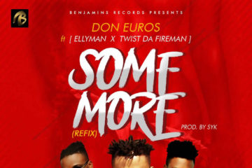 Don Euros Ft. Ellyman X Twist Da Fireman  – Some More (Refix)