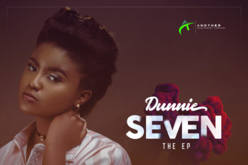 Dunnie – Tell Me ft. Ric Hassani | Seven The EP Out Now