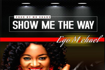 Ego Michael – Show Me The Way
