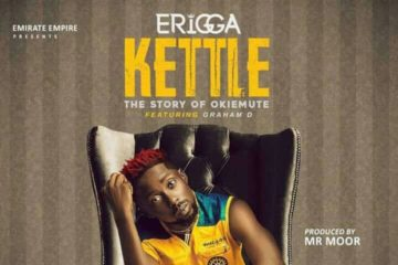 Erigga ft. Graham D – Kettle (The Story of Okiemute)