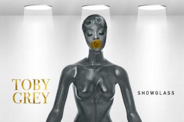 Toby Grey – Show Glass (Prod. by Tyemmy)