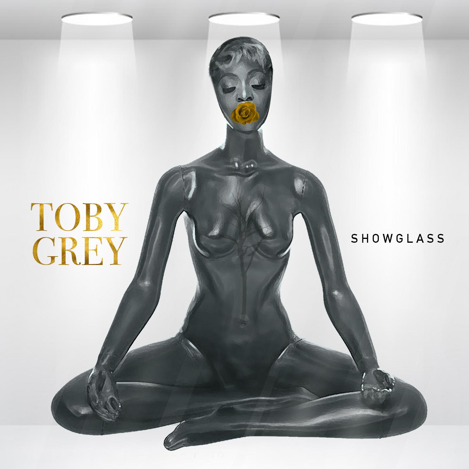 Toby Grey - Show Glass (Prod. by Tyemmy)