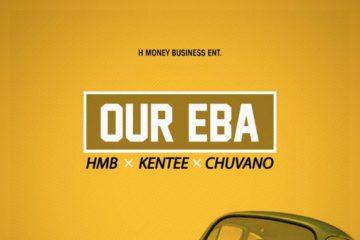 HMB x Kentee x Chuvano – Our Eba