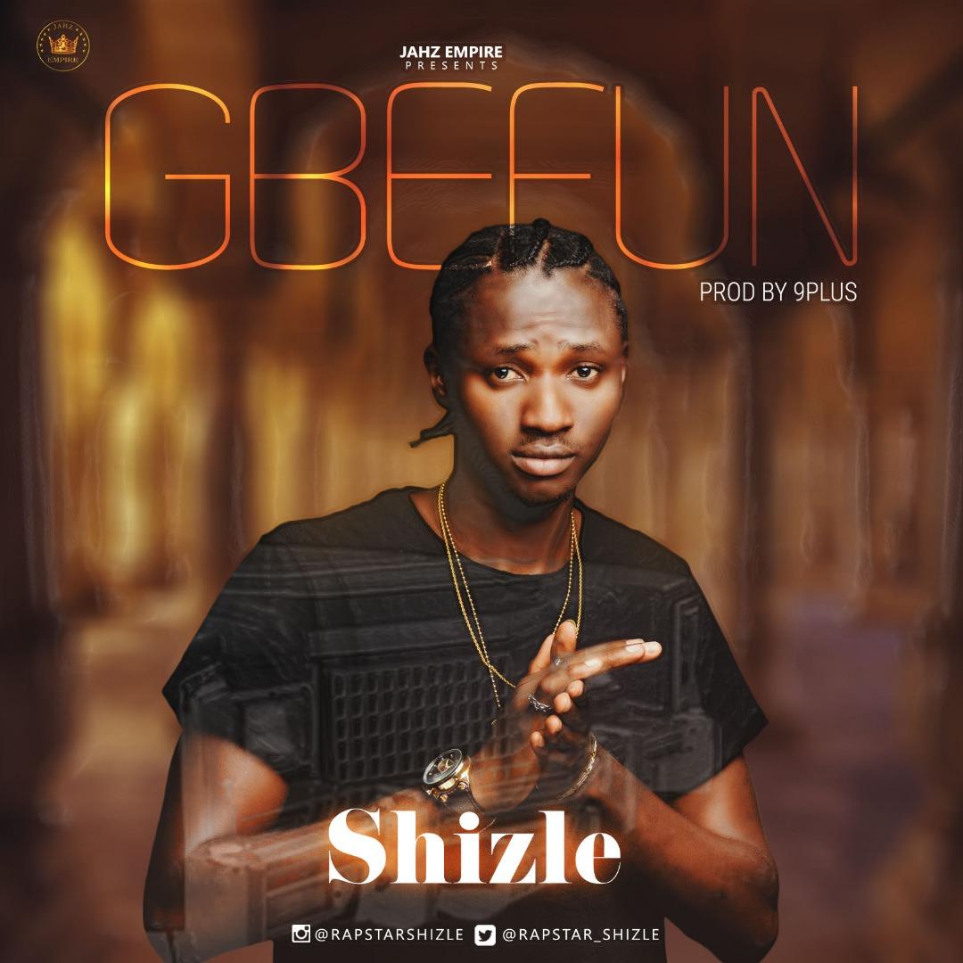 Shizle – Gbefun