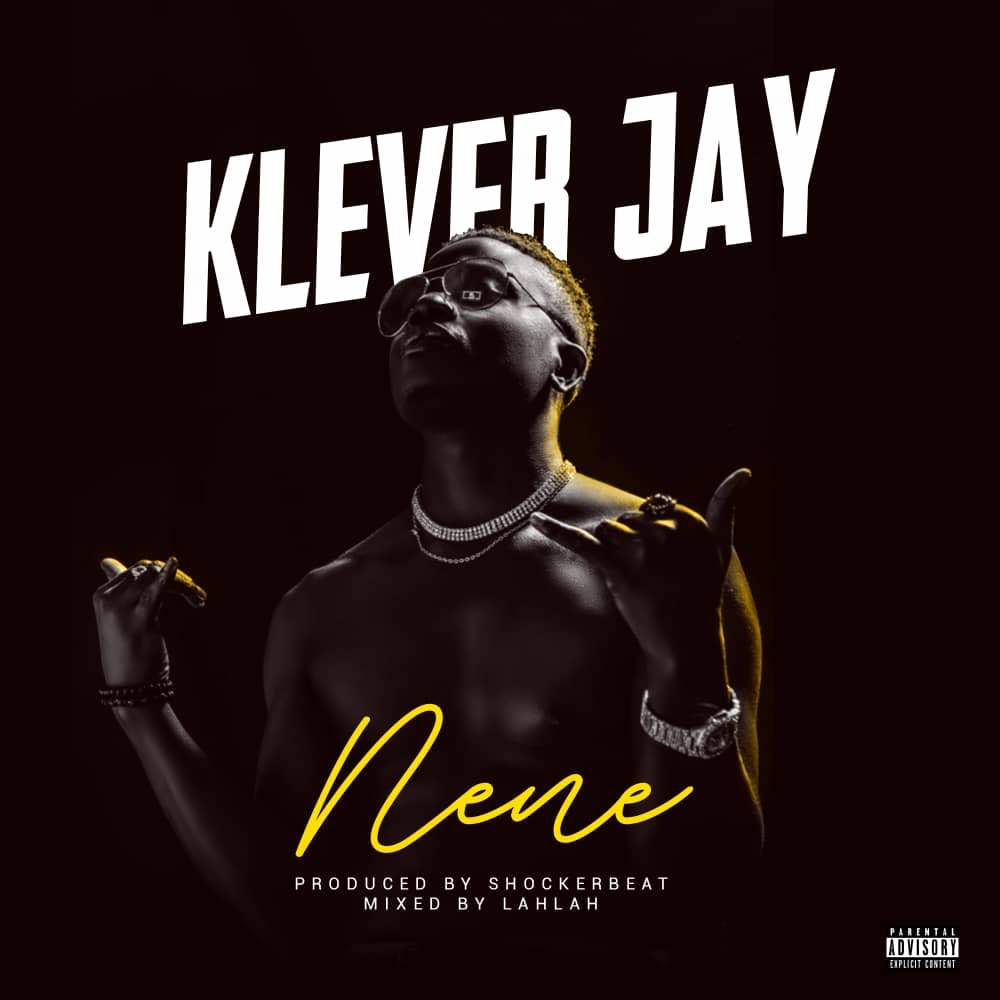 Klever Jay - Nene (Prod. by Shockerbeat)