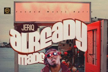 Jeriq – Already Made