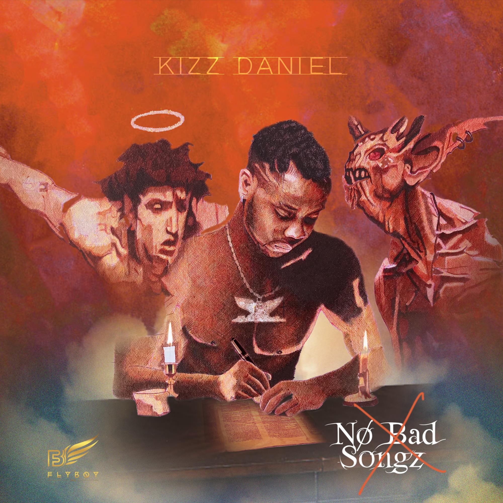 Image result for Kizz Daniel Releases cover Art for Sophomore Album 'No bad Songs'
