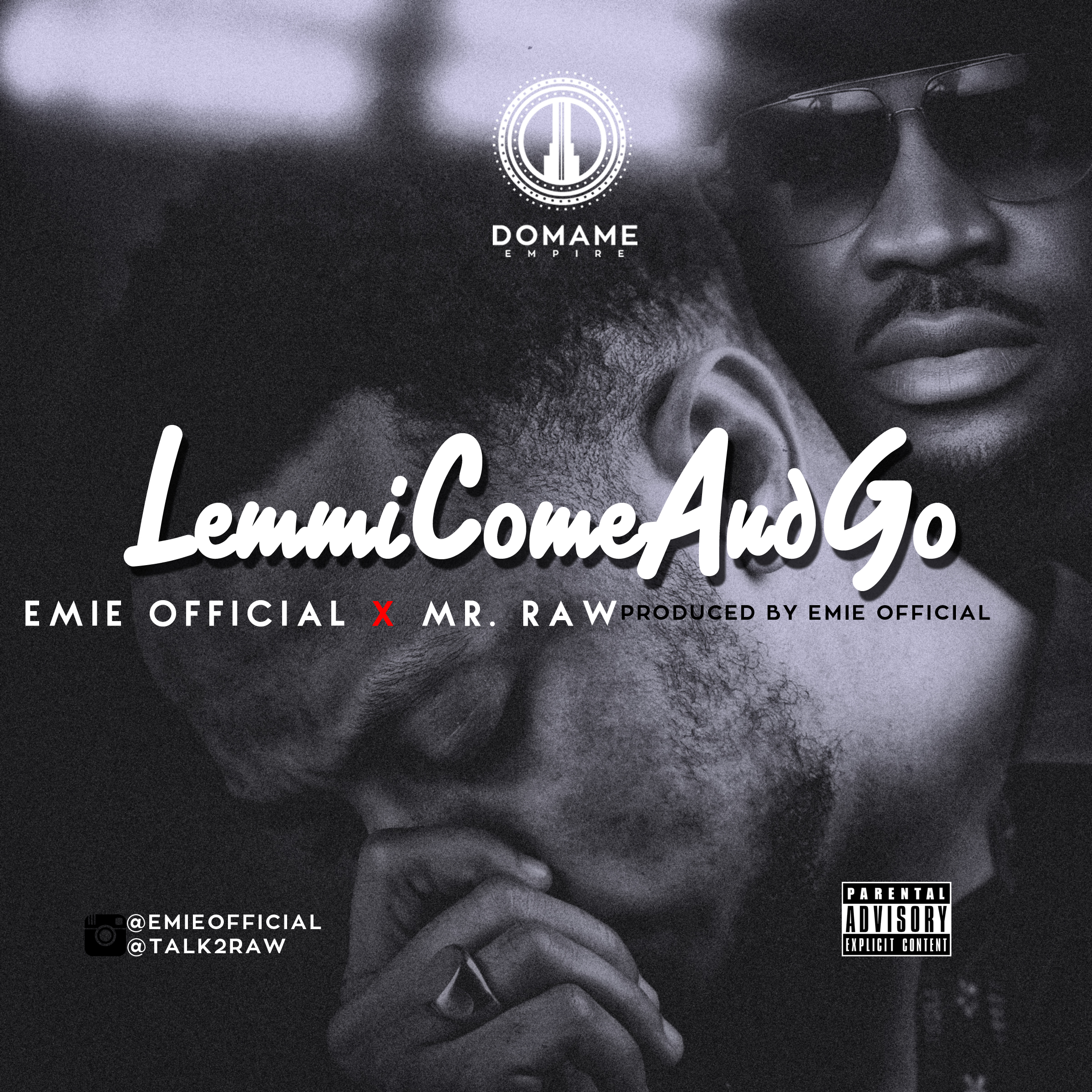 Emie ft. Mr Raw – Lemmi Come And Go