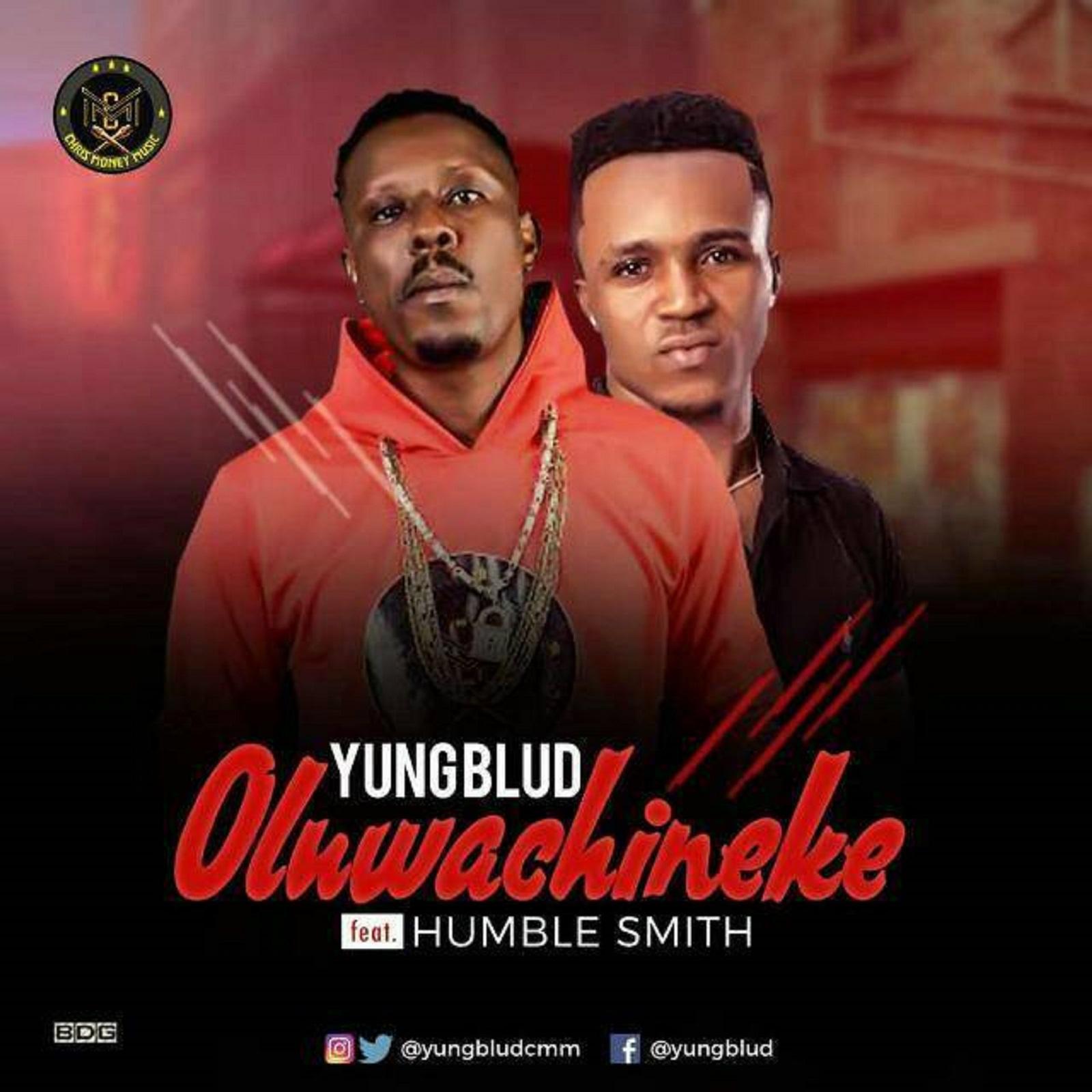 Yung Blud – Oluwachineke (Remix)