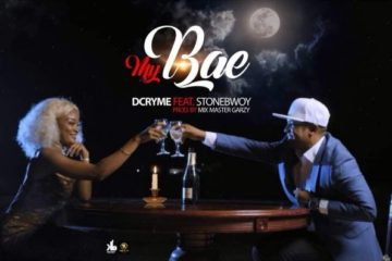 VIDEO: D Cryme – My Bae ft. Stonebwoy