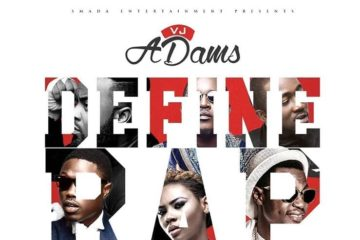 VIDEO: VJ Adams – Define Rap ft. Ice Prince, Vector, Sound Sultan, Mz Kiss, M.I
