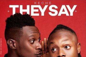 VIDEO: Keche – They Say (Talk Talk)