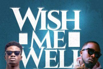 Kuami Eugene ft. Ice Prince – Wish Me Well (Remix)