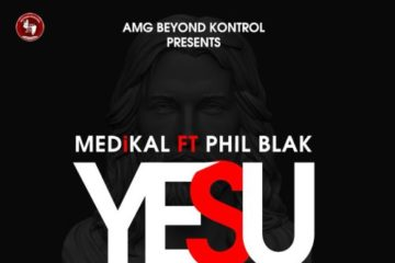 VIDEO: Medikal – Yesu ft. Phil Black