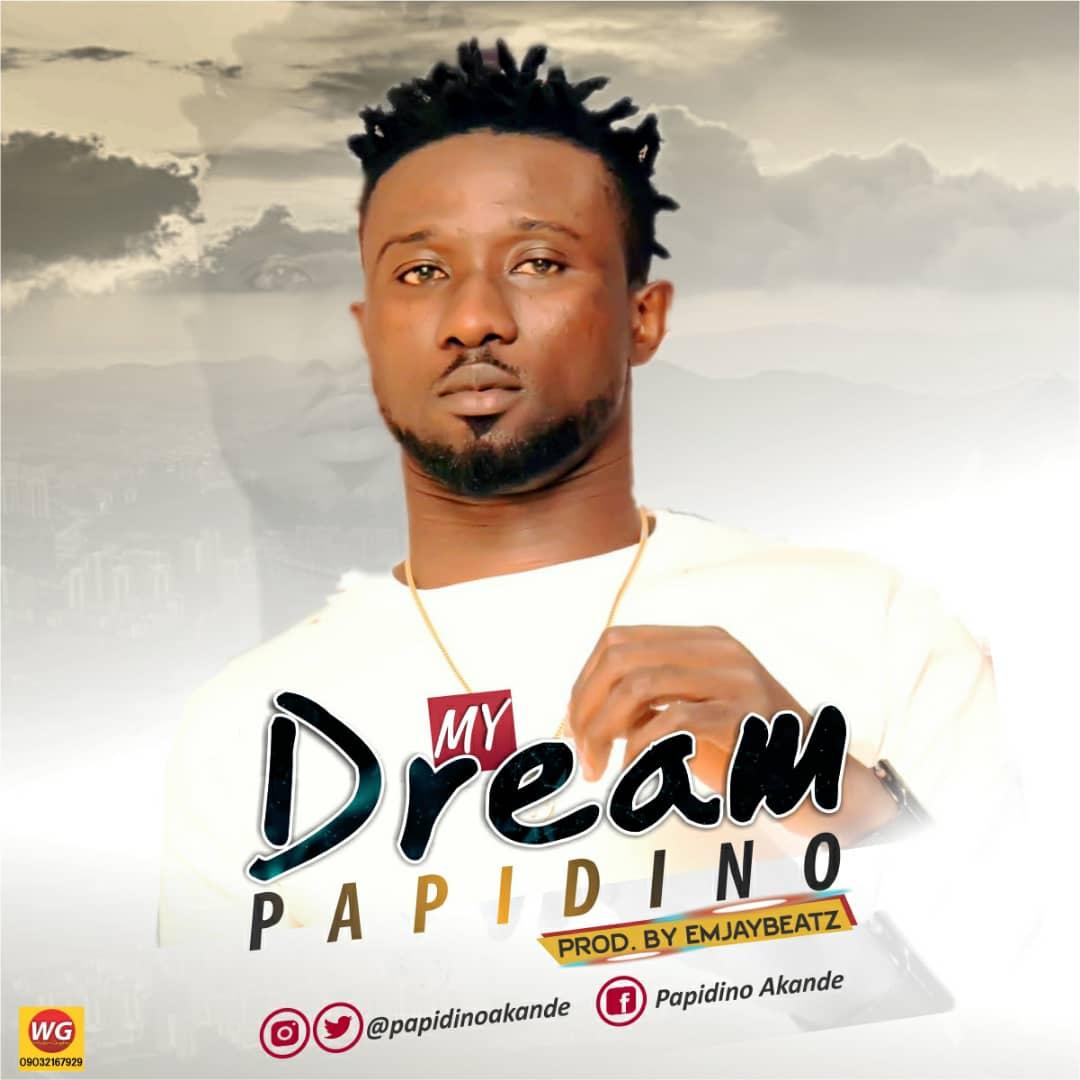 Papidino – My Dream