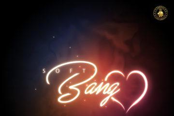 Soft – Bang Luv (Prod. Killertunes)