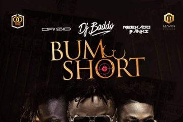 DJ Baddo – Bum Short ft. Reekado Banks x Dr. Sid (prod. Don Jazzy)