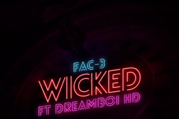 VIDEO: FAC-3 Ft. DreamBoi HD – Wicked