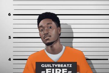 GuiltyBeatz Ft. Joeboy & King Promise – Fire
