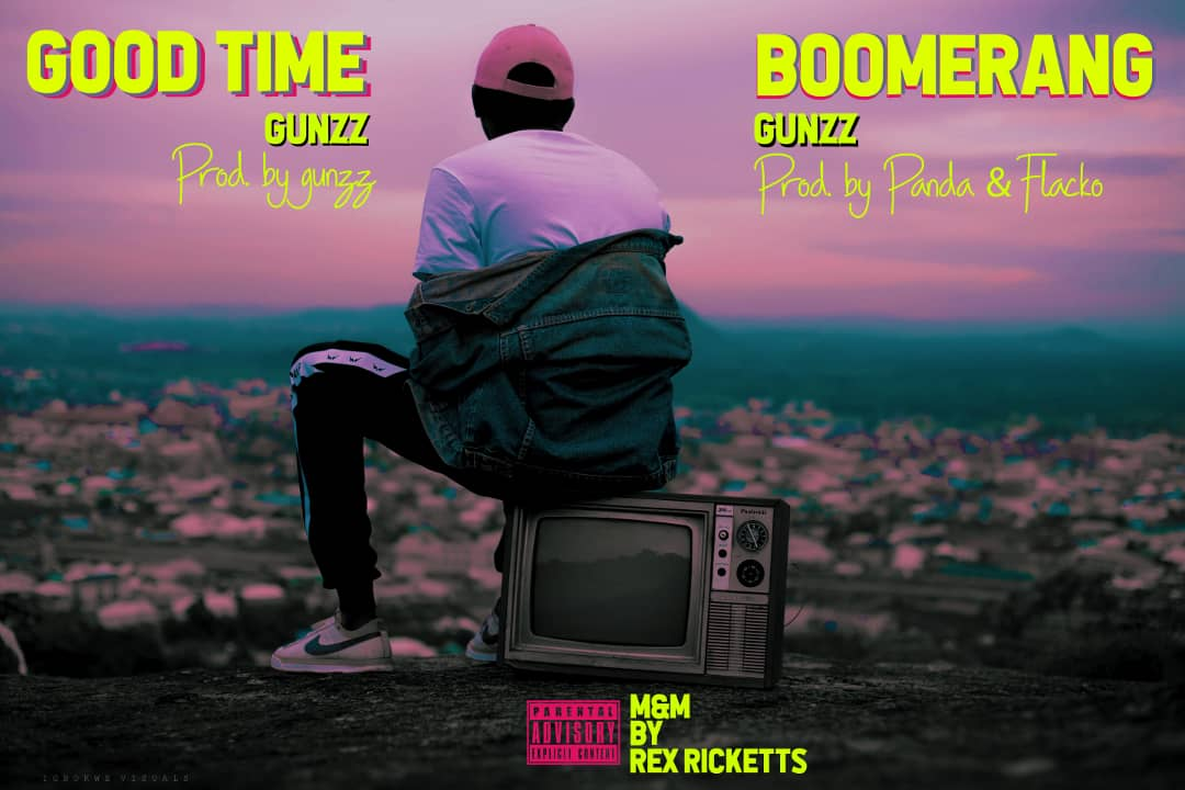 Gunzz – Boomerang + Good Time