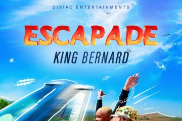 King Bernard – Escapade (prod. Xeptional x Young Jonn)