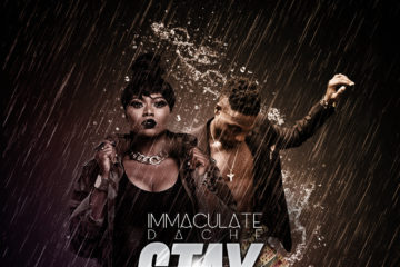 Immaculate Dache – Stay ft. L.A.X