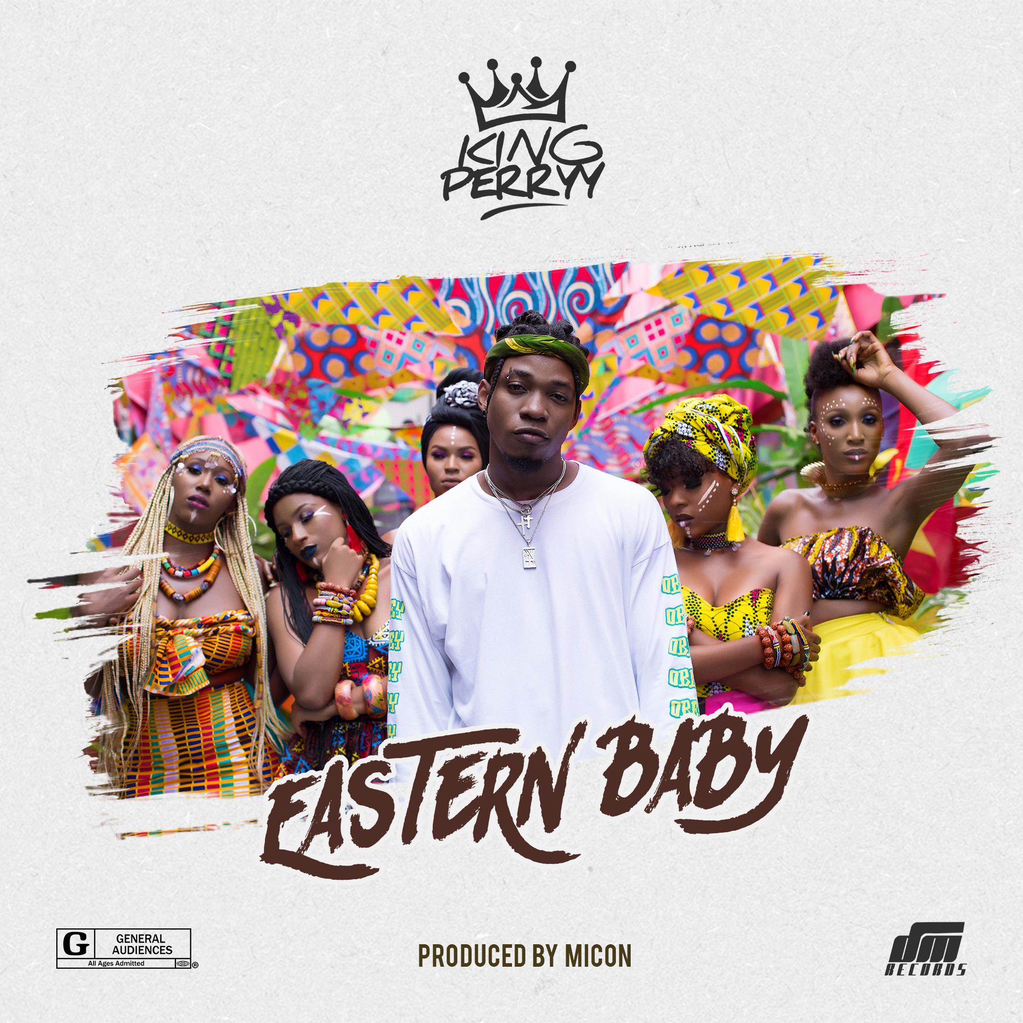 King Perryy - Eastern Baby