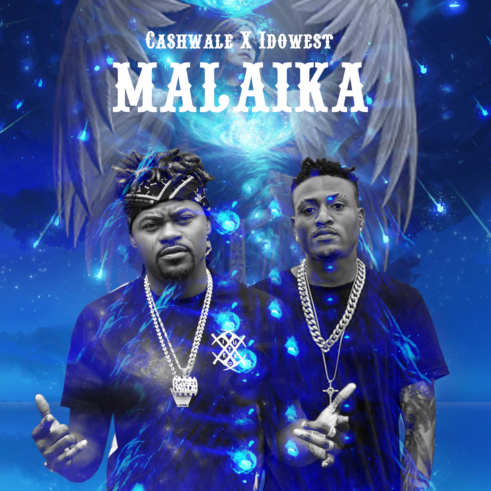 Cash Wale – Malaika ft. Idowest + Handkerchief ft. Idowest x CDQ