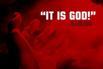 iLLbliss – It Is God!