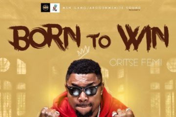 Oritse Femi – Born To Win