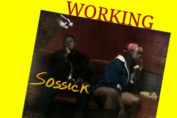 Sossick – Working ft. Dice Ailes X CDQ X Ice Prince X Oshine