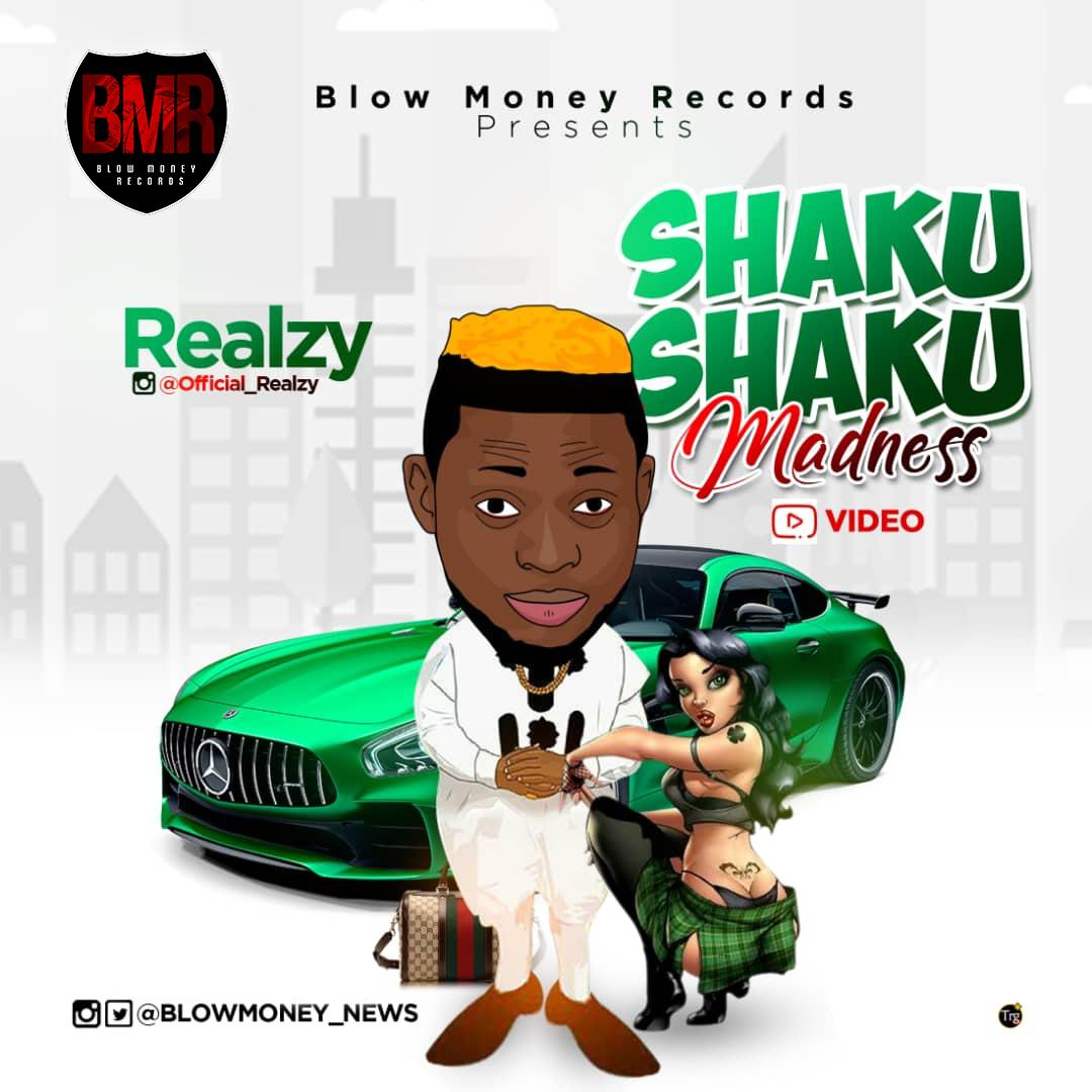 Audio/Video: Realzy – Shaku Shaku Madness