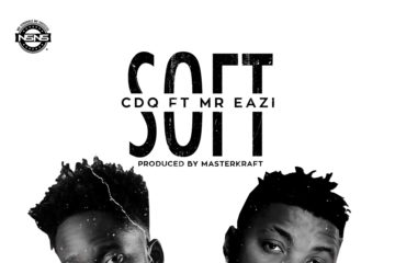 VIDEO: CDQ – Soft ft. Mr Eazi