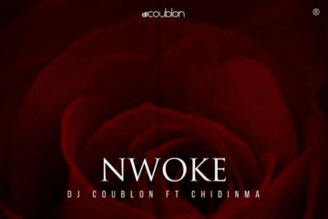 DJ Coublon – Nwoke ft. Chidinma