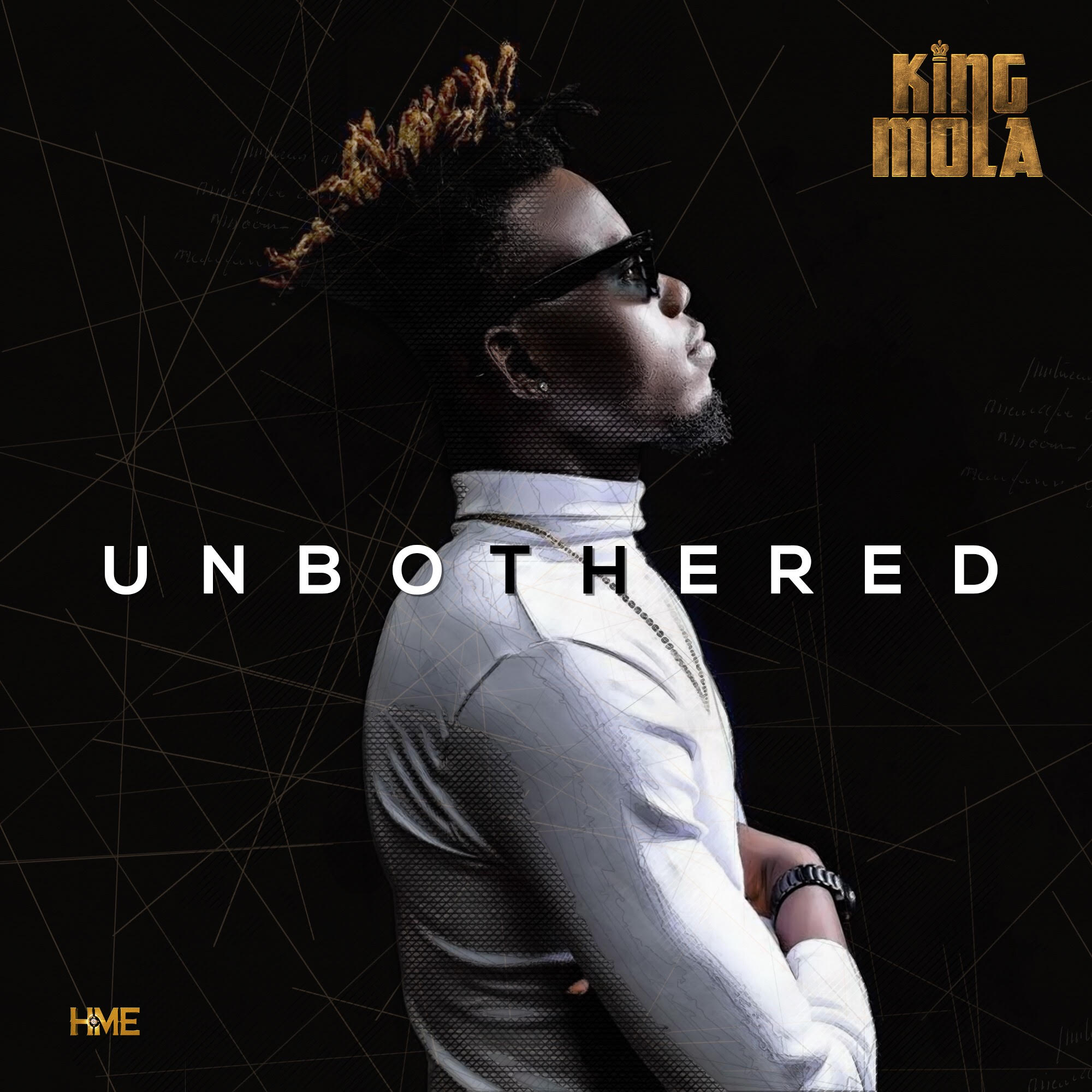 King Mola – Unbothered (Prod by. Don Adah)