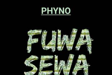Premiere: Phyno – Fuwa Sewa